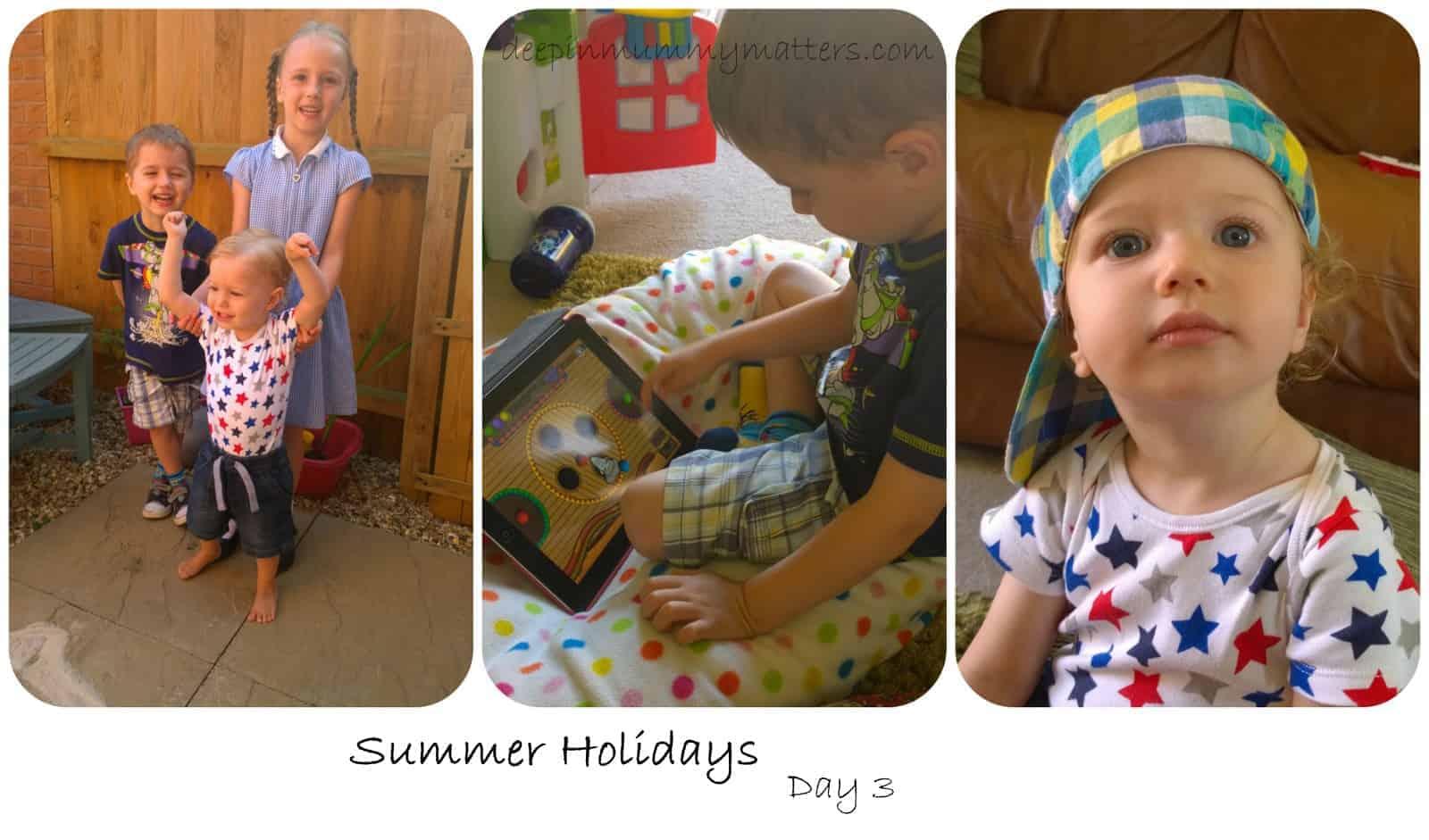Summer Holidays – Day 3