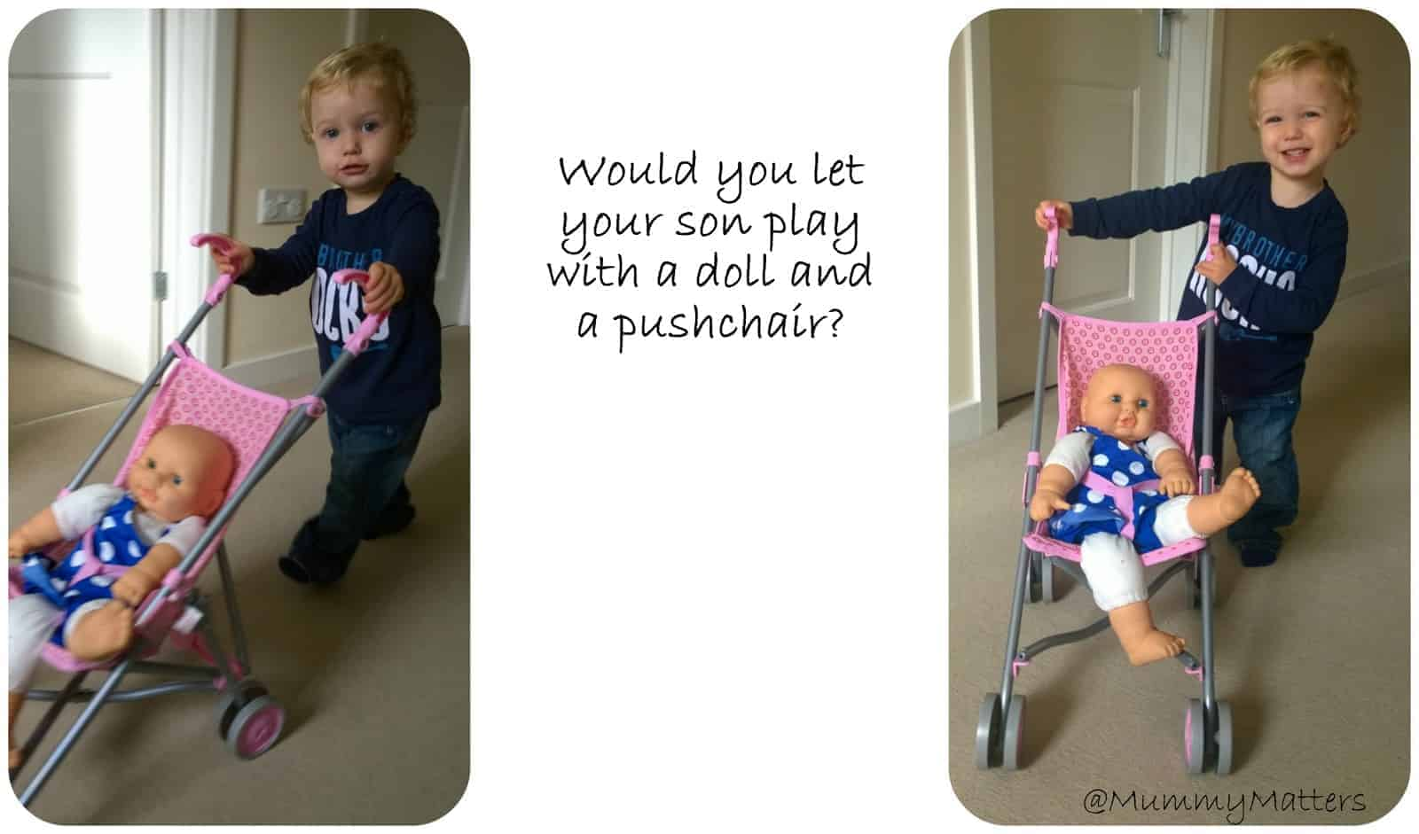 Would you let your son play with a doll and pushchair?