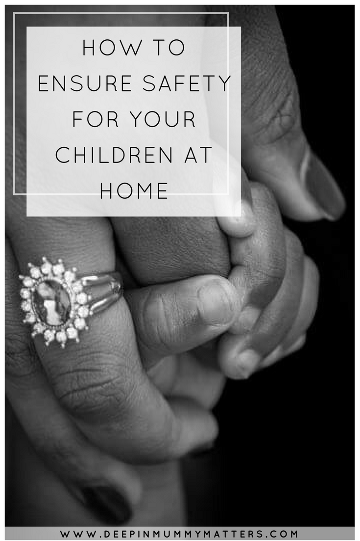 HOW TO ENSURE SAFETY FOR YOUR CHILDREN AT HOME