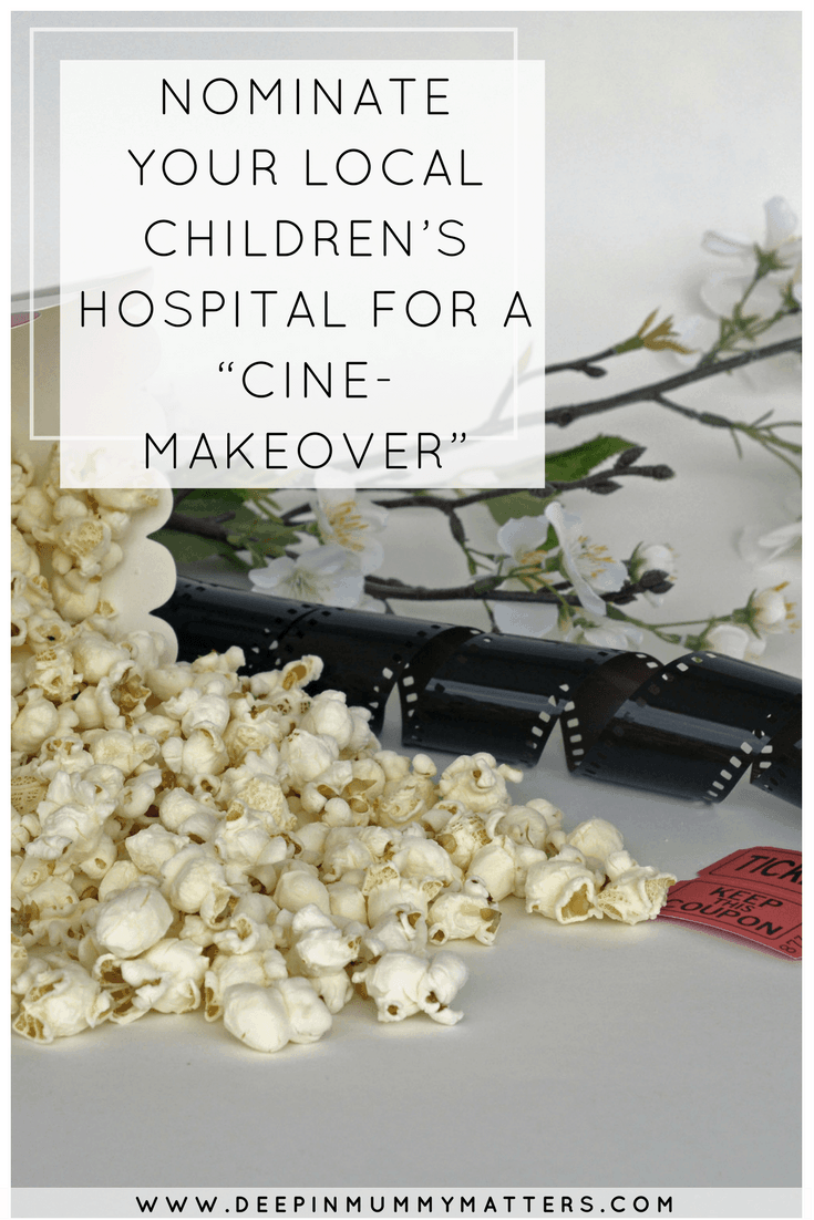 """NOMINATE YOUR LOCAL CHILDREN'S HOSPITAL FOR A """"CINE-MAKEOVER"""""""