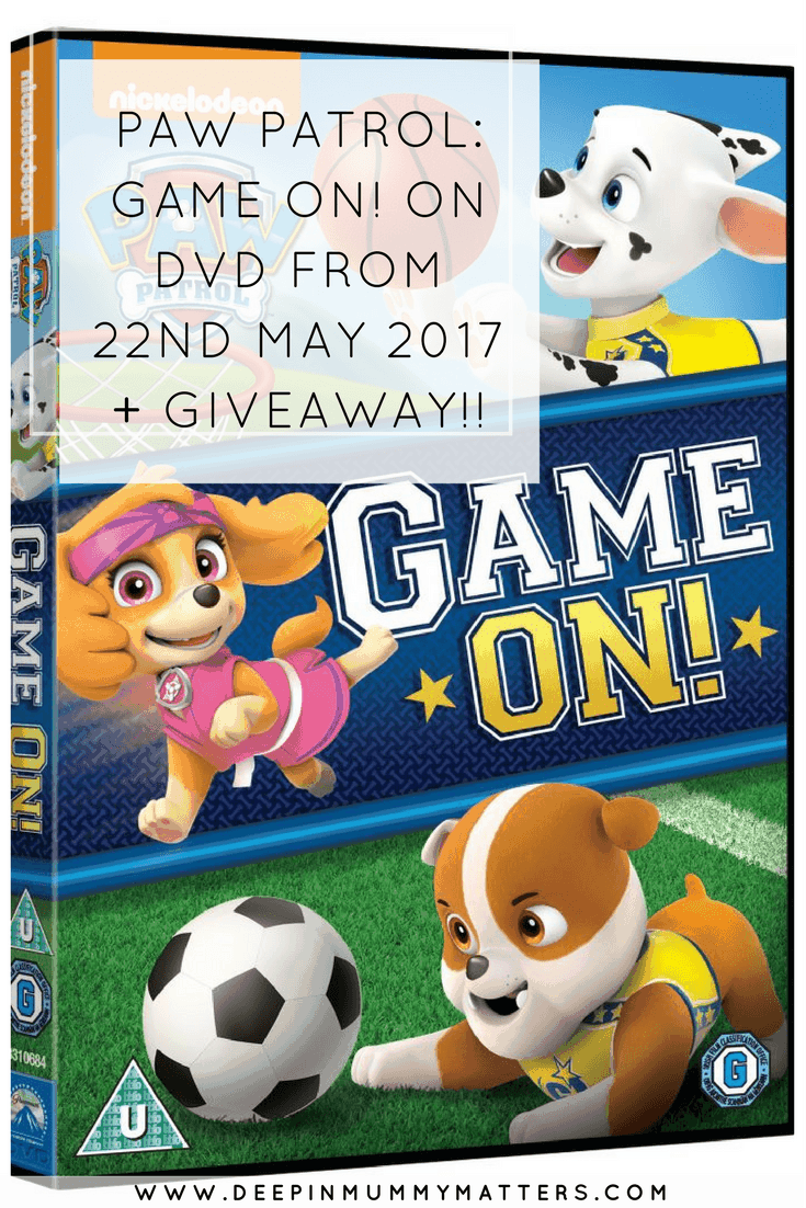 PAW PATROL: GAME ON! ON DVD FROM 22ND MAY 2017 + GIVEAWAY!!