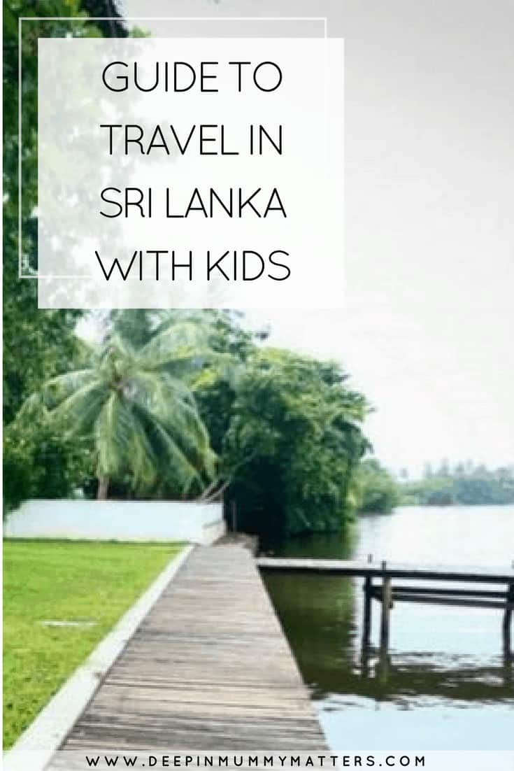 GUIDE TO TRAVEL IN SRI LANKA WITH KIDS