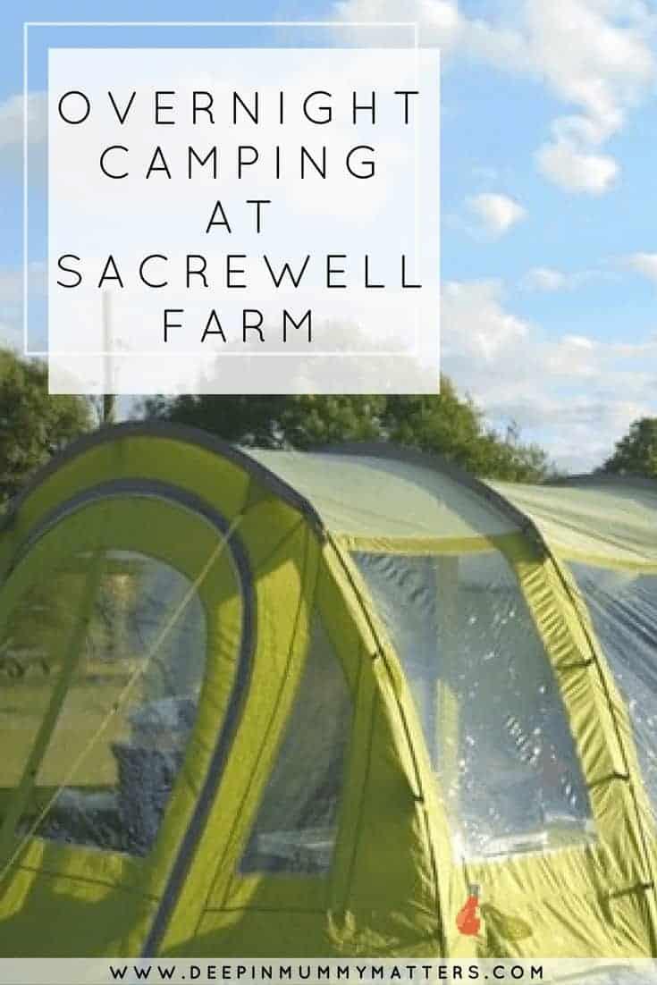 OVERNIGHT CAMPING AT SACREWELL FARM