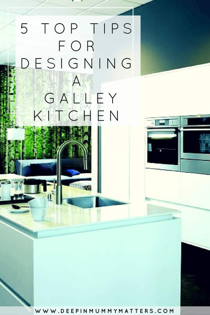 5 TOP TIPS FOR DESIGNING A GALLEY KITCHEN