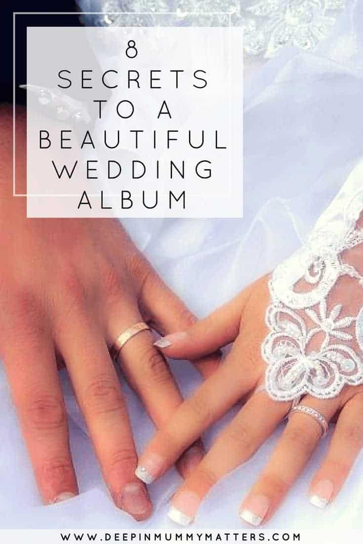 8 SECRETS TO A BEAUTIFUL WEDDING ALBUM