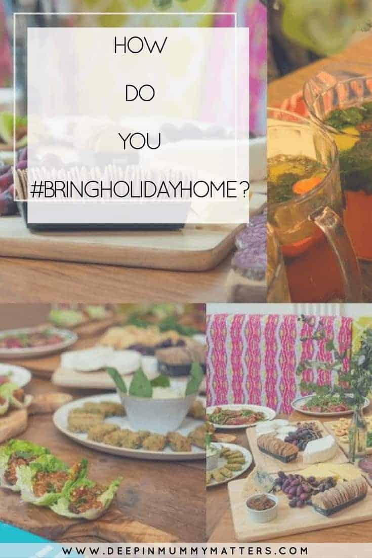 HOW DO YOU #BRINGHOLIDAYHOME ?