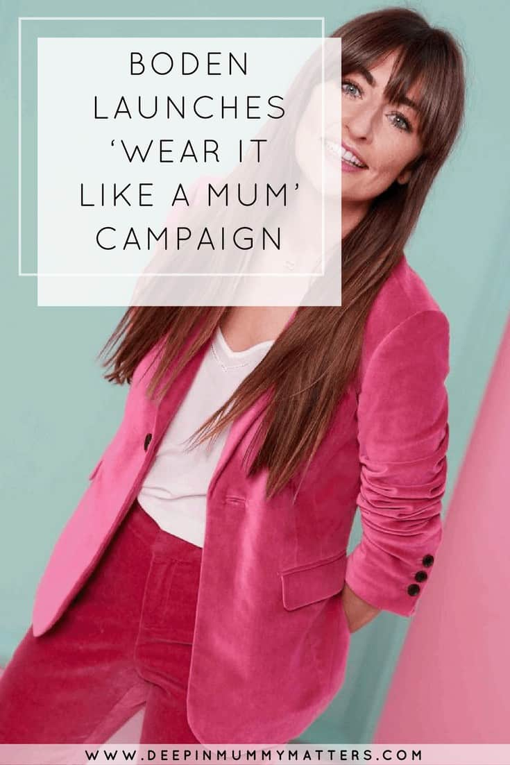 BODEN LAUNCHES 'WEAR IT LIKE A MUM' CAMPAIGN