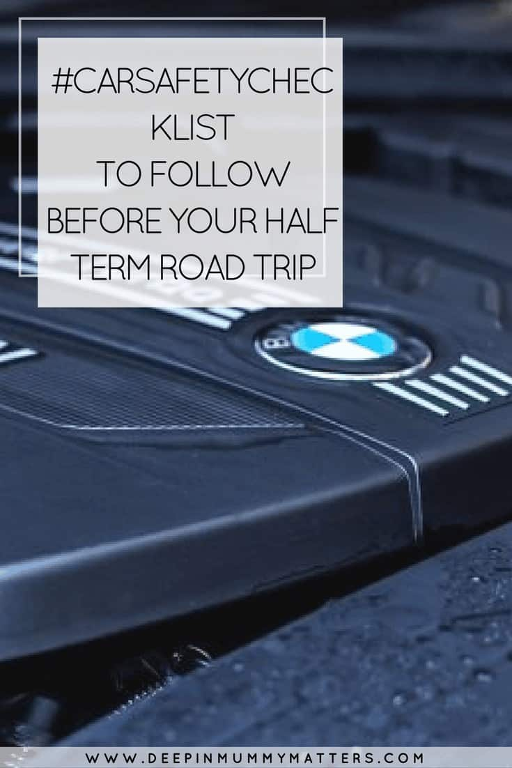 #CARSAFETYCHECKLIST TO FOLLOW BEFORE YOUR HALF TERM ROAD TRIP