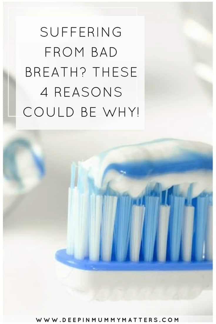SUFFERING FROM BAD BREATH? THESE 4 REASONS COULD BE WHY!