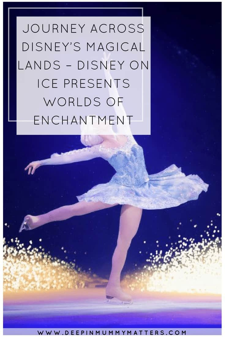 JOURNEY ACROSS DISNEY'S MAGICAL LANDS – DISNEY ON ICE PRESENTS WORLDS OF ENCHANTMENT