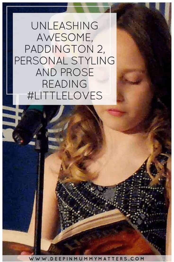 UNLEASHING AWESOME, PADDINGTON 2, PERSONAL STYLING AND PROSE READING #LITTLELOVES