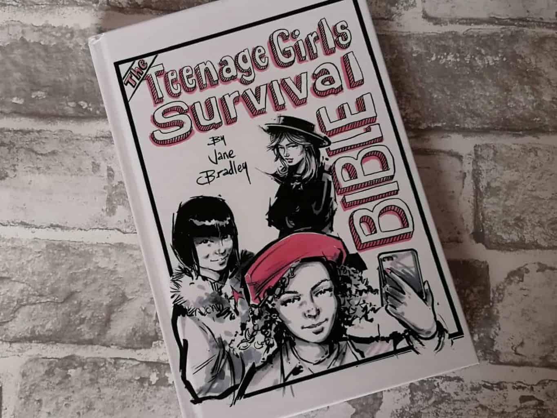 The Teenage Girls Survival Bible