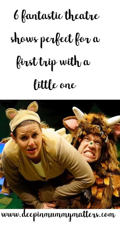 6 fantastic theatre shows perfect for a first trip with your little one