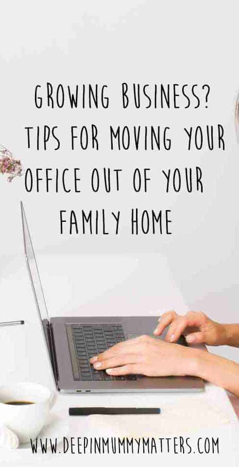 Growing business? Tips for moving your office out of your family home