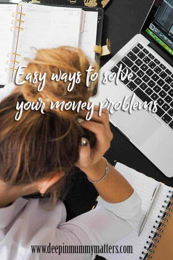 Easy ways to solve your money problems
