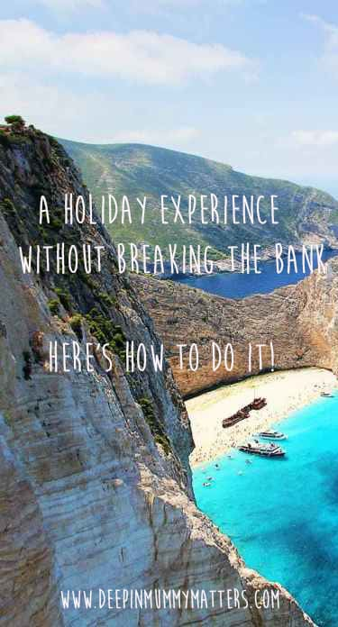 A holiday experience without breaking the bank