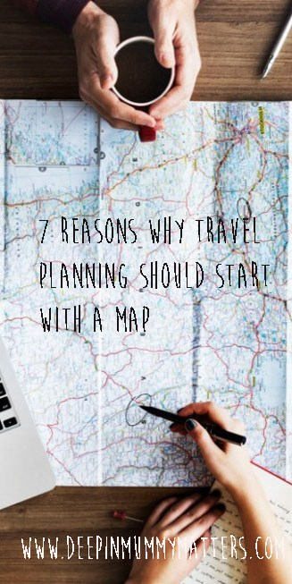 7 reasons why travel planning should start with a map