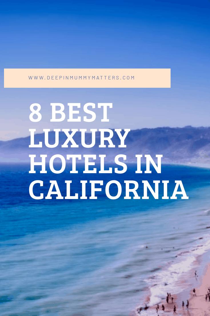 luxury California hotels