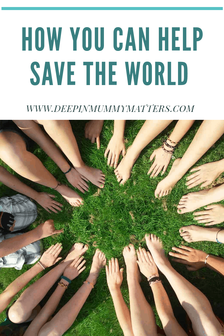 How you can help save the world