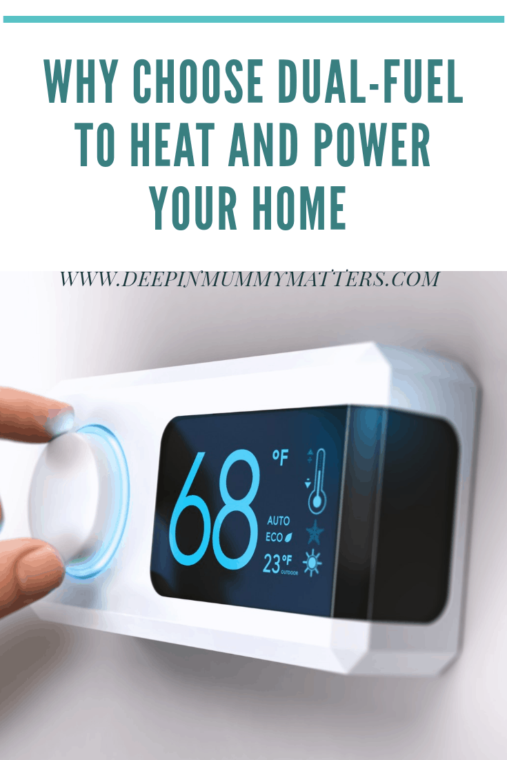 Why choose dual-fuel to heat and power your home