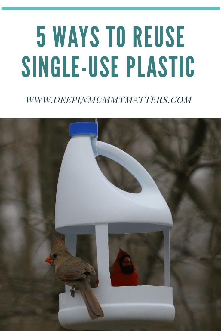 5 ways to reuse single-use plastic