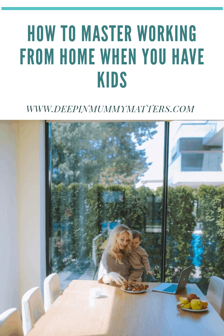 How to master working from home when you have kids