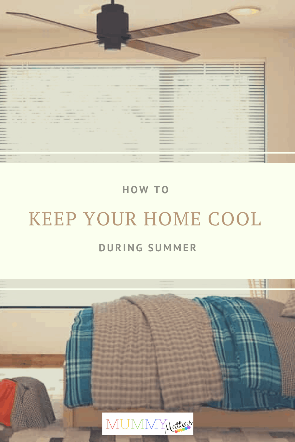 Keep your home cool during Summer