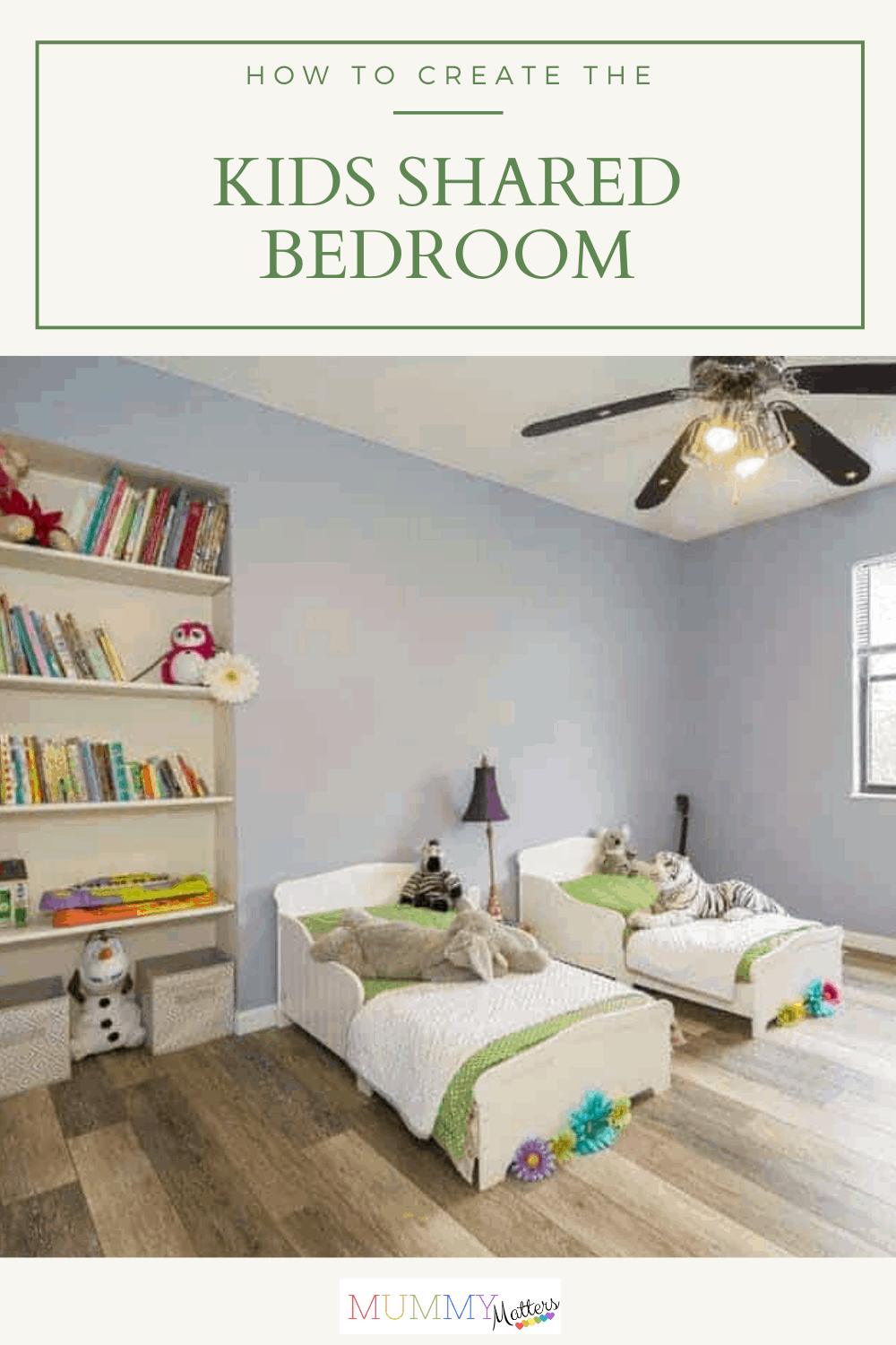 A shared bedroom will help your children bond quickly and teach them to share from an early age, as they will be used to sharing a bedroom.