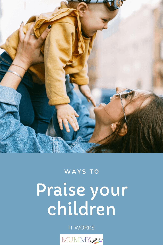 Praise your children