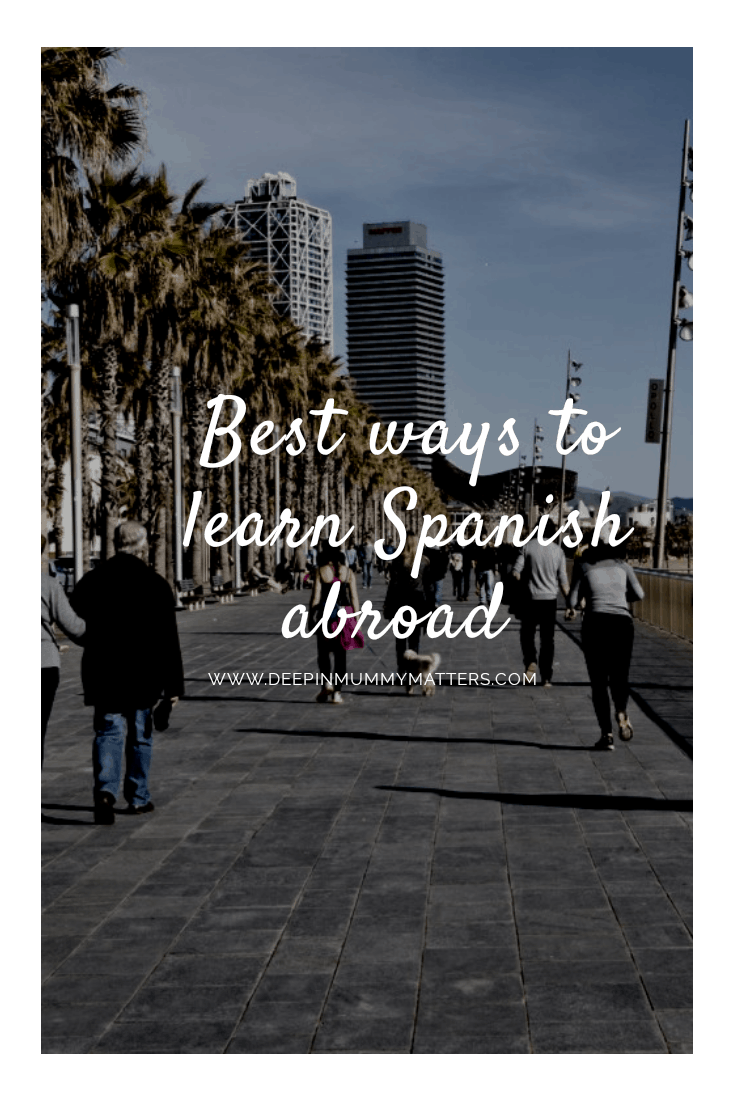 Best ways to learn Spanish abroad