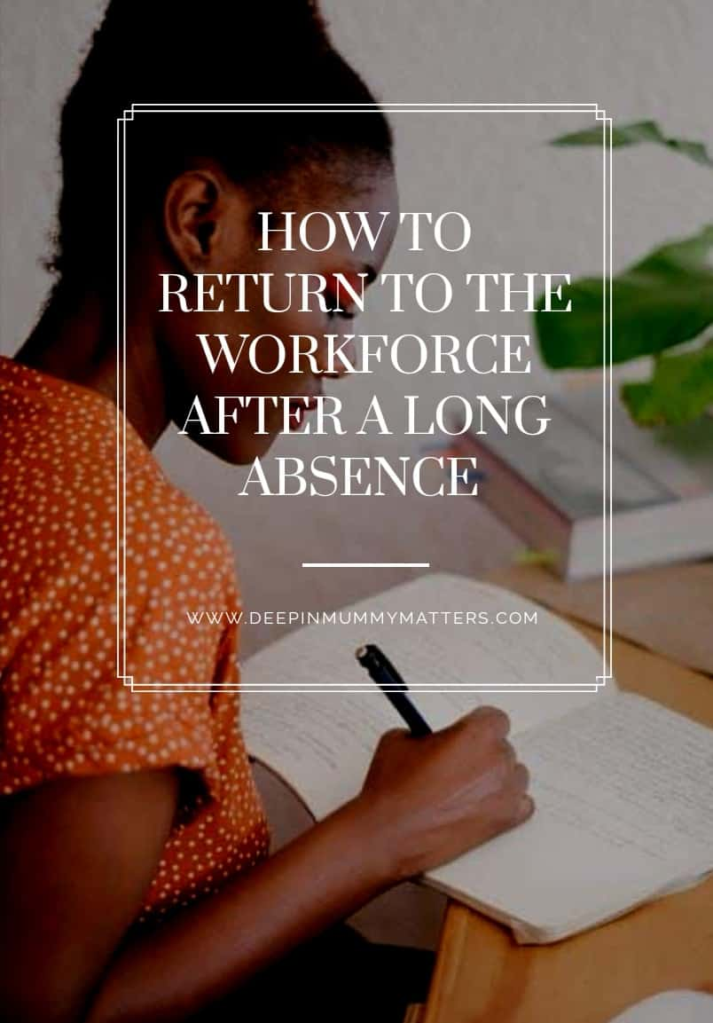 Returning to the workforce after a long absence