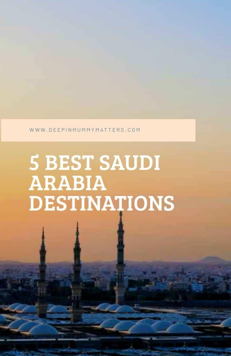 5 best Saudi Arabia destinations