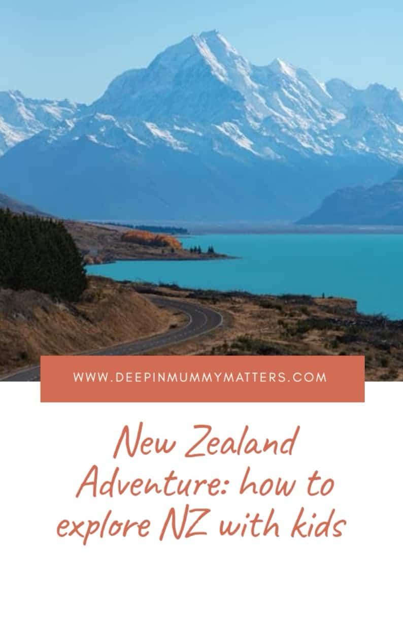 New Zealand Adventures: how to explore NZ with kids