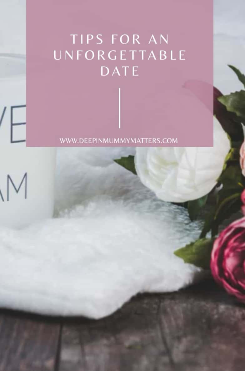 Tips For An Unforgettable Date 1