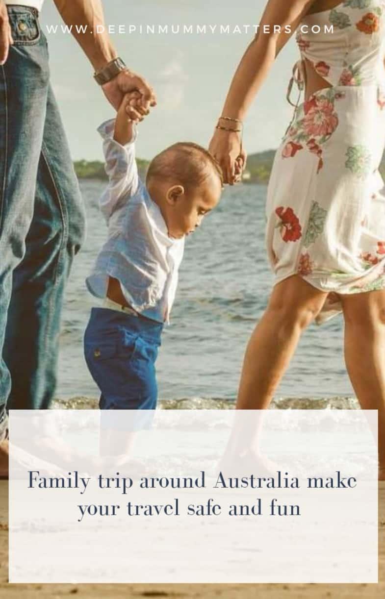 Family Trip Around Australia: Make Your Travel Safe and Fun 2