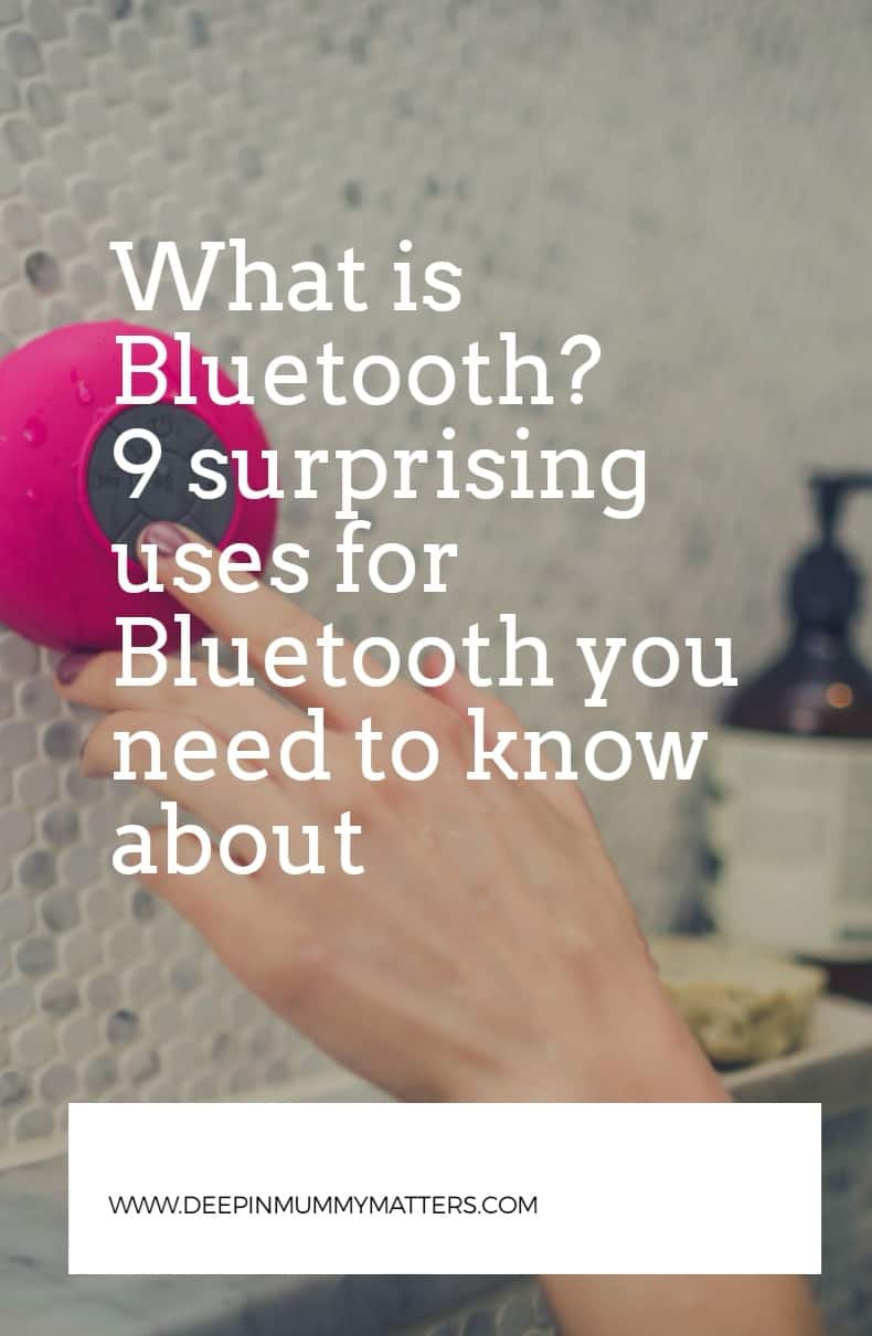 What Is Bluetooth? 9 Surprising Uses for Bluetooth You Need to Know About 1