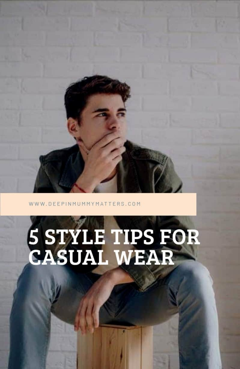 5 style tips for casual wear 1
