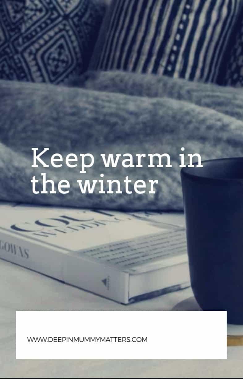 Keep warm this winter 1