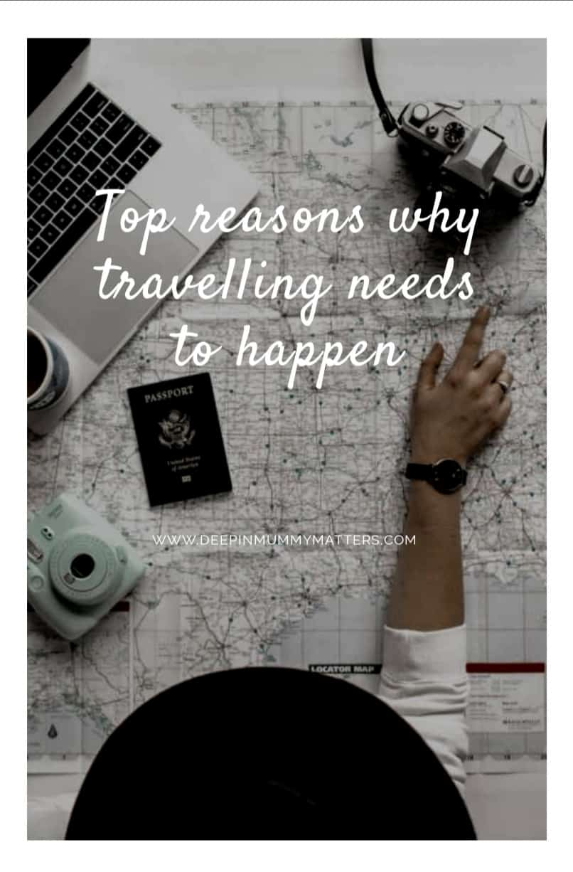 Top Reasons Why Travelling Needs to Happen 1