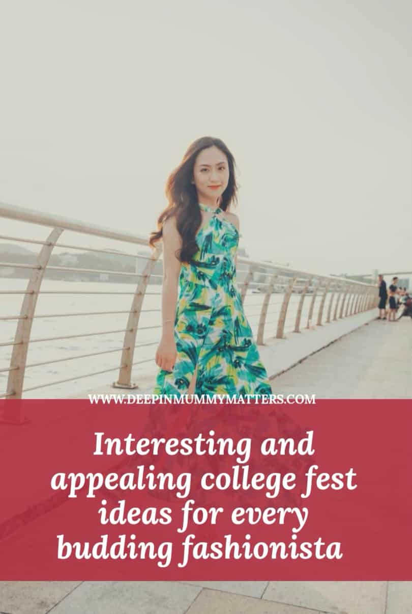 Interesting and Appealing College Fest Ideas For Every Budding Fashionista 1