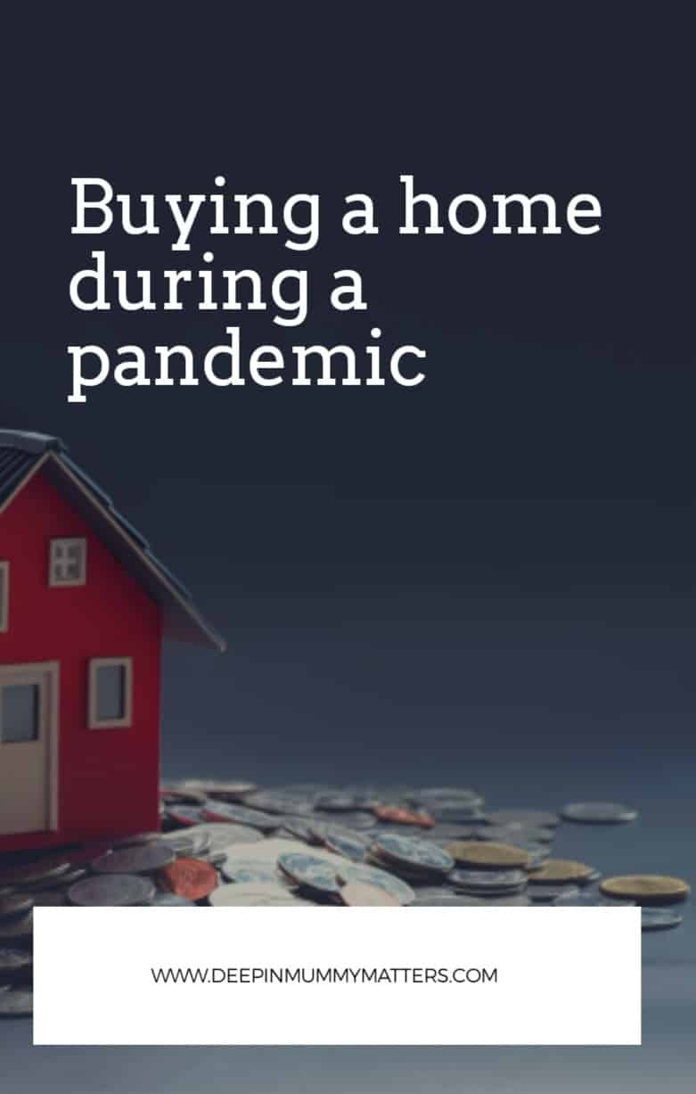 Buying a Home During a Pandemic 1