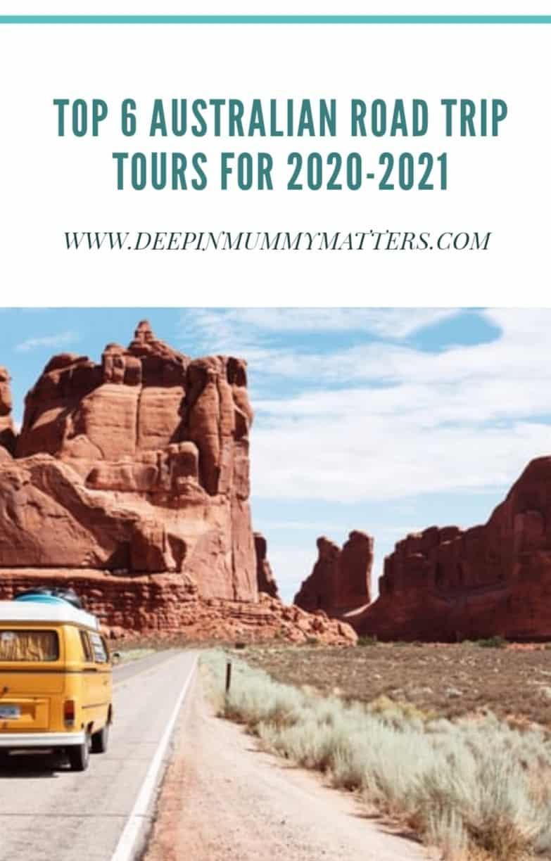 Top 6 Australian Road Trip Tours for 2020-2021 1