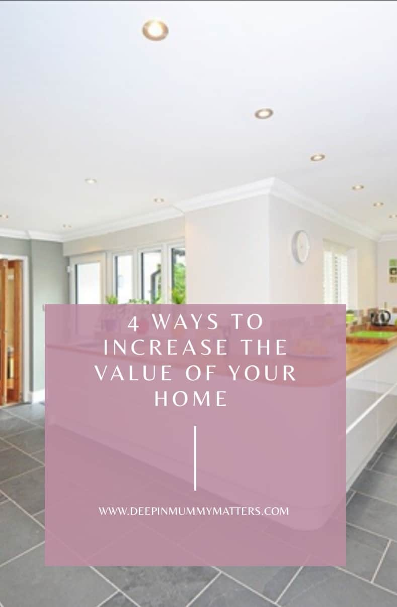 4 Ways to Increase the Value of Your Home 2