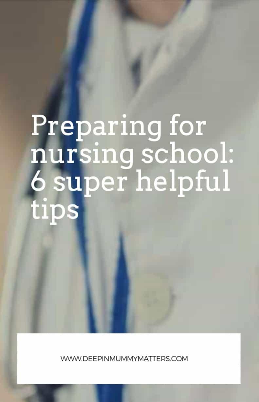 Preparing for Nursing School: 6 Super Helpful Tips 1