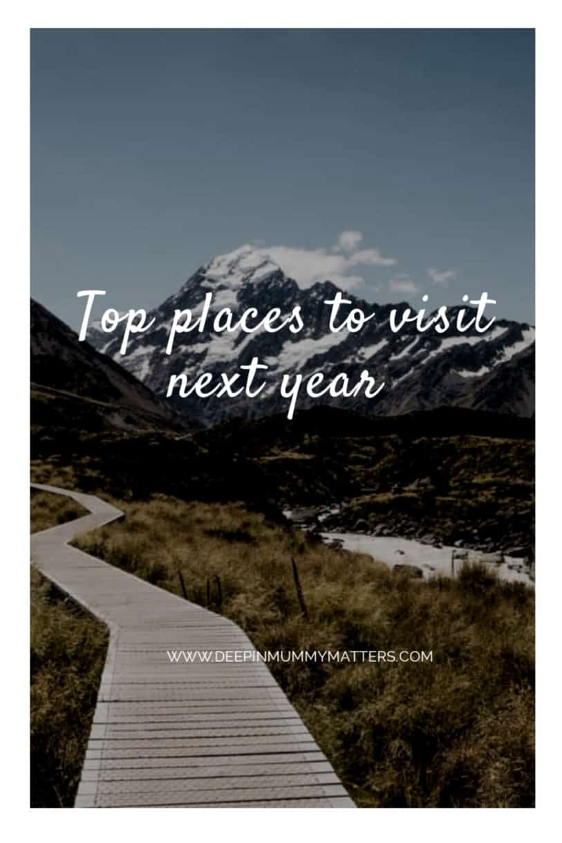 Top places to visit next year 7