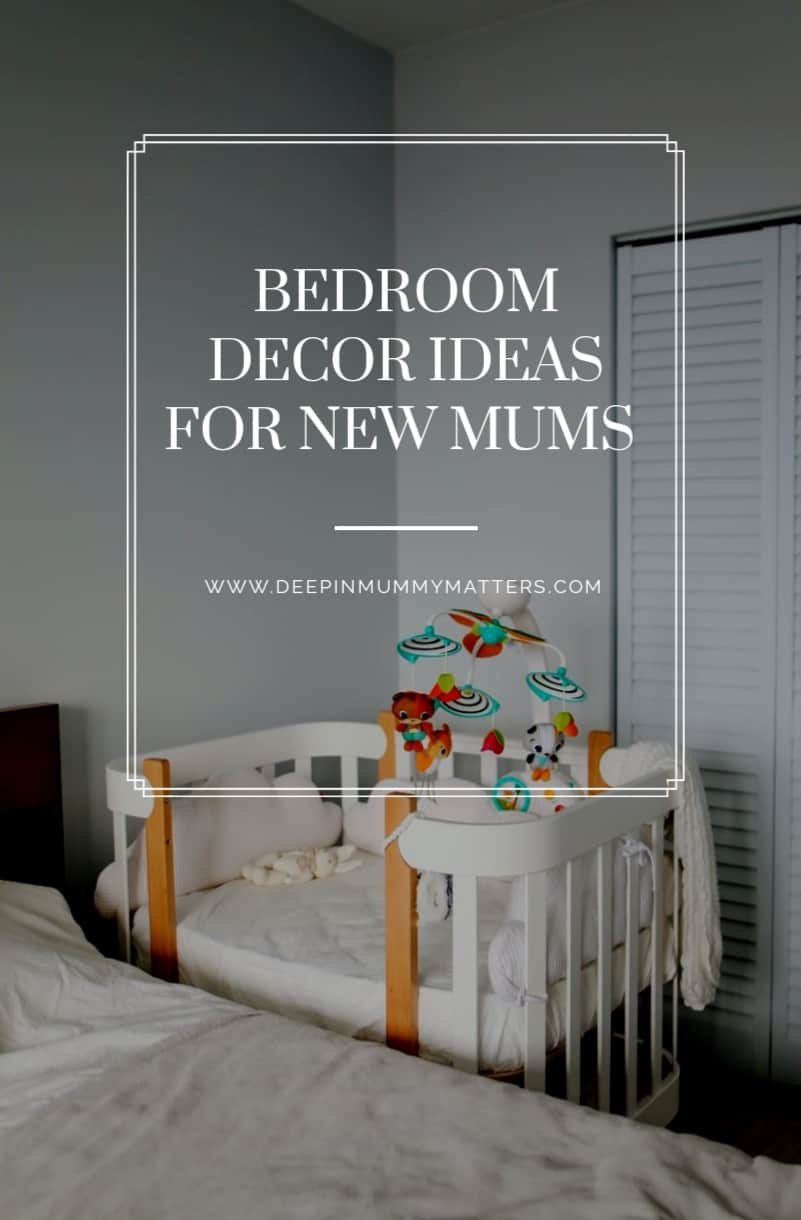 Bedroom Decor Ideas For New Mums 5