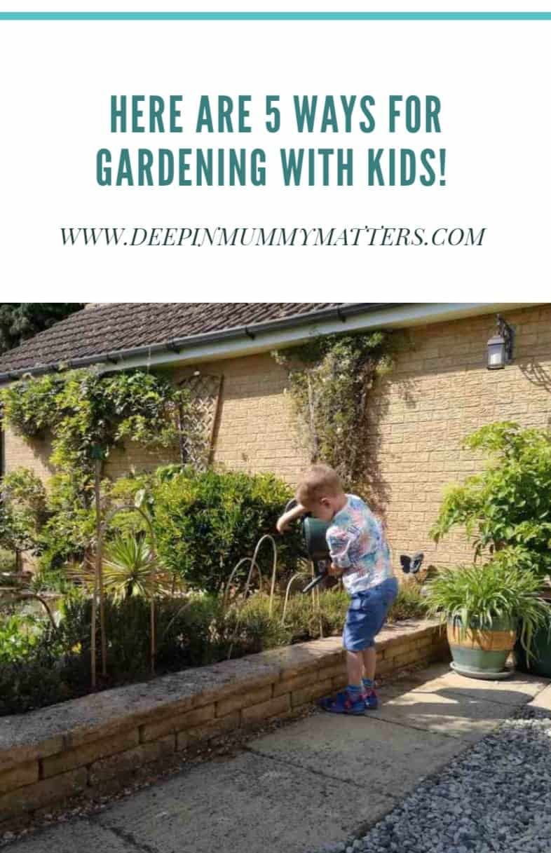 Here are 5 ways for gardening with kids! 1