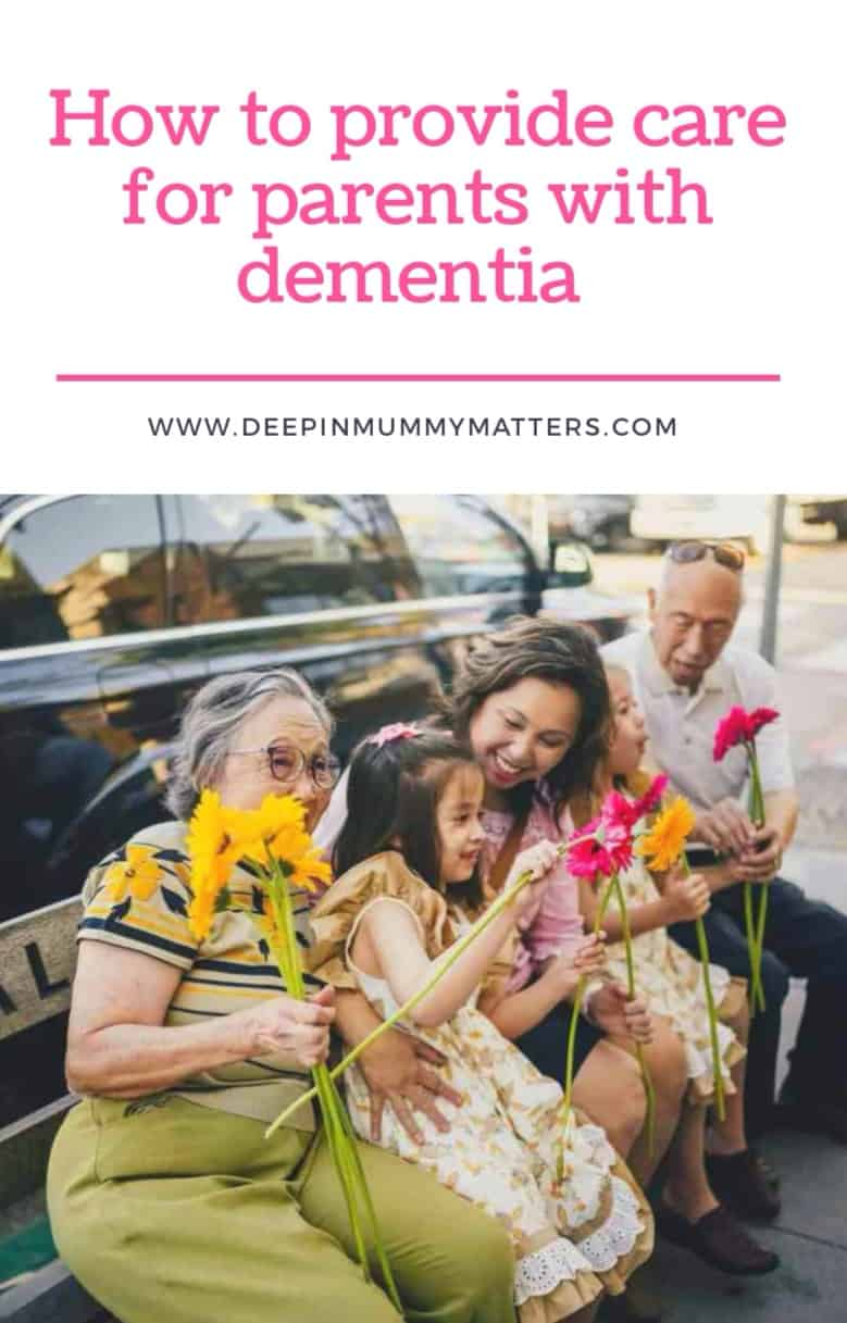 How to Provide Care for Parents with Dementia? 1