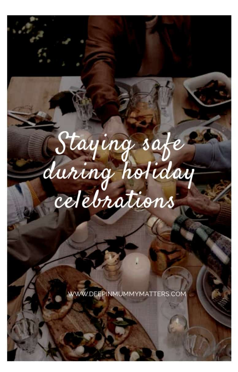 Staying Safe During Holiday Celebrations 1