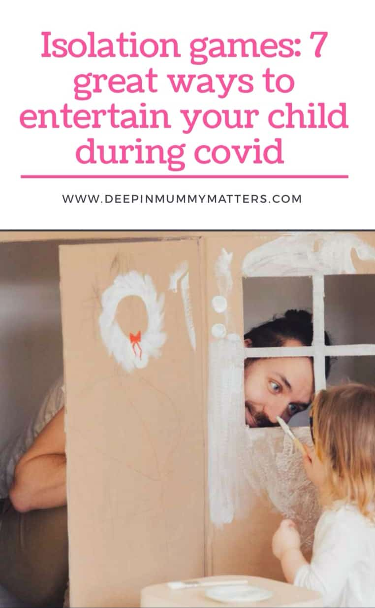 Isolation Games: 7 Great Ways To Entertain Your Child During COVID 1